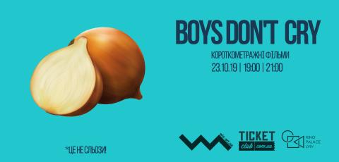 Boys Don't Cry 2019